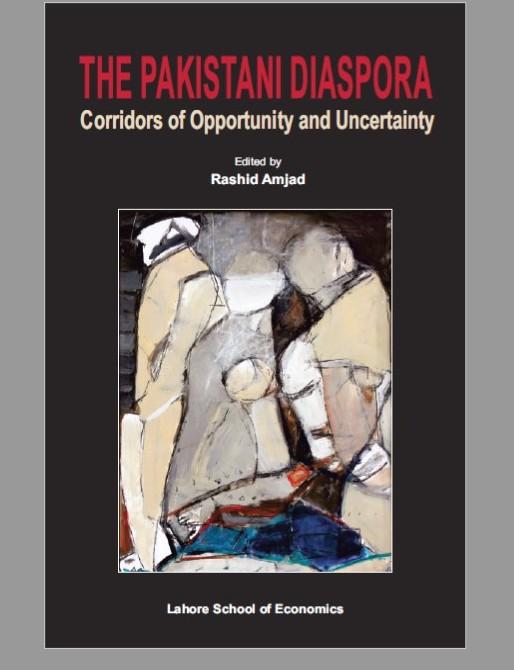 The Pakistani Diaspora: Corridors of Opportunity and Uncertainty